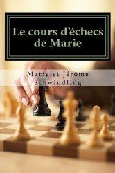 Livre le cours d'échecs de Marie